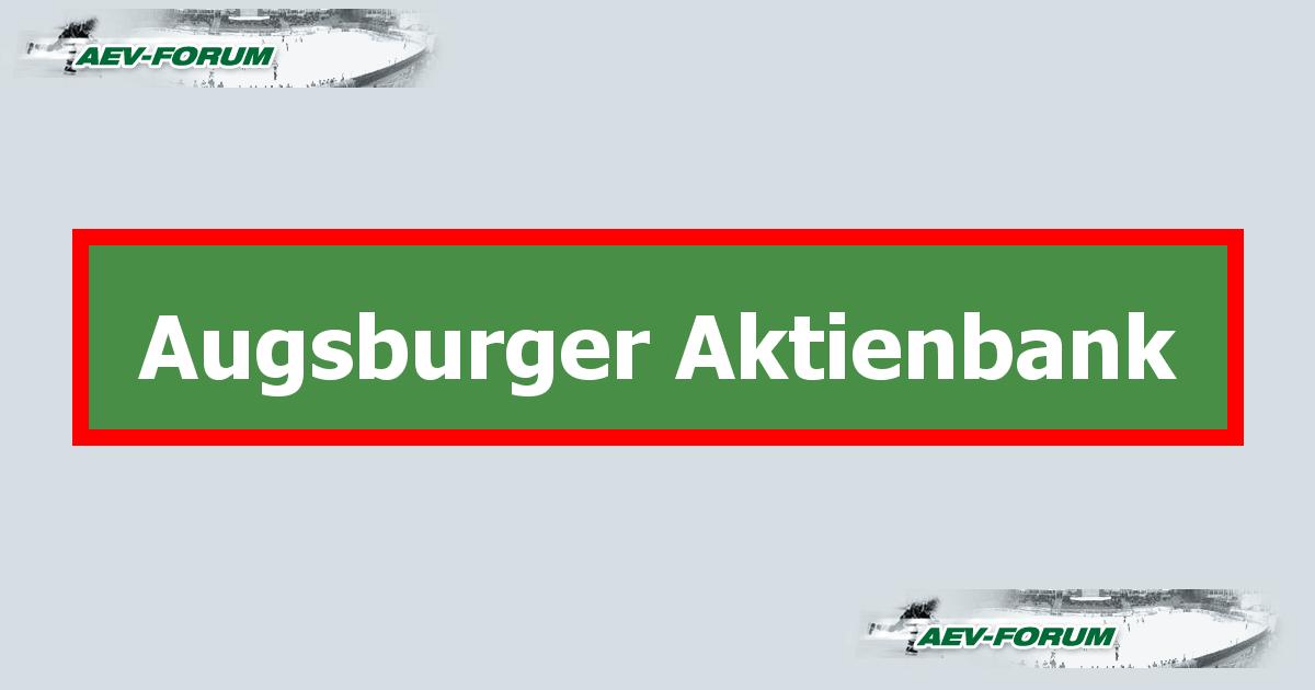 · Alles über ETFs finden Sie unter: trade4target.info Die Augsburger Aktienbank, mit mehr als fünf Jahren, die älteste deutsche Direktbank, richtet sich an Vermögensverwalter.